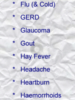 Flu & Cold; GERD; Glaucoma; Gout; Hay fever; Headache; Heartburn; Haemorrhoids